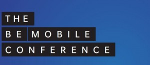 The Be Mobile Conference