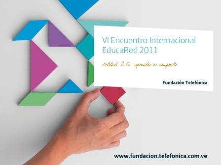 VI Encuentro Internacional Educared 2011