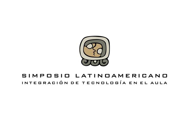 Simposio Latinoamericano Integración de Tecnología en el Aula
